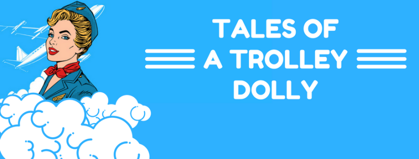 Tales of a Trolley Dolly